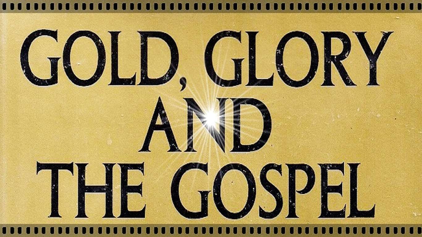 Gold Glory Gospel