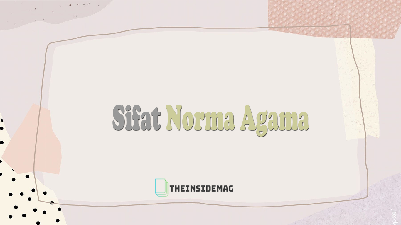 Sifat Norma Agama