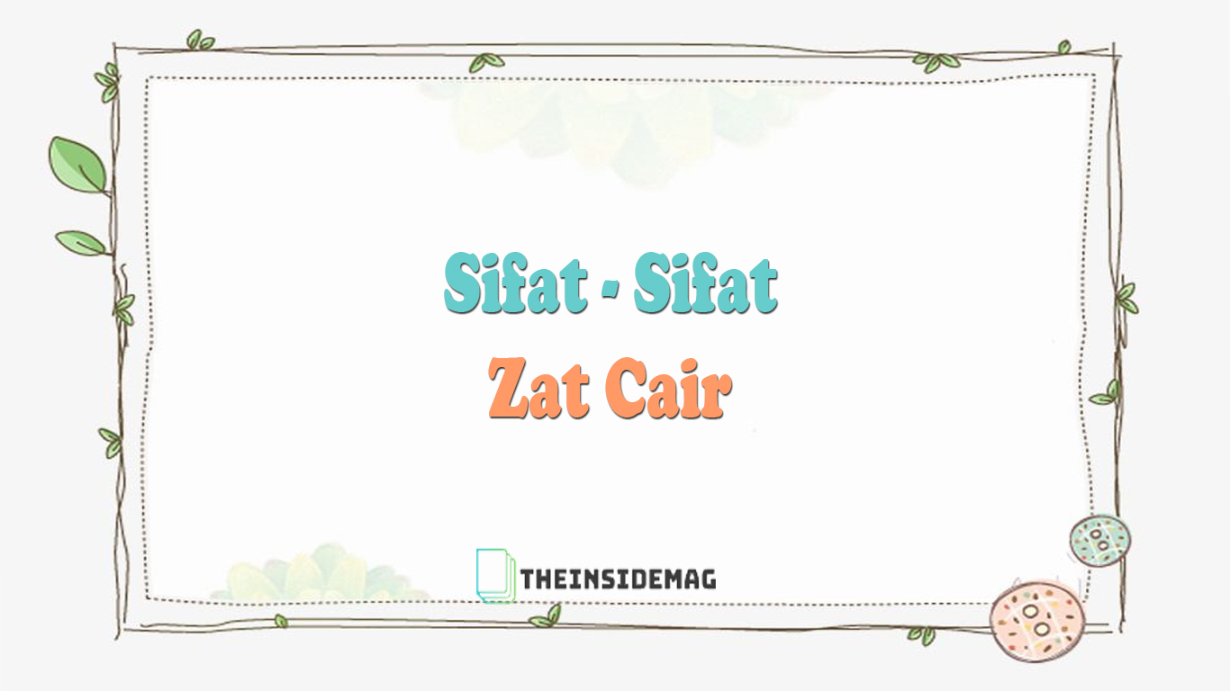 Sifat-Sifat Zat Cair